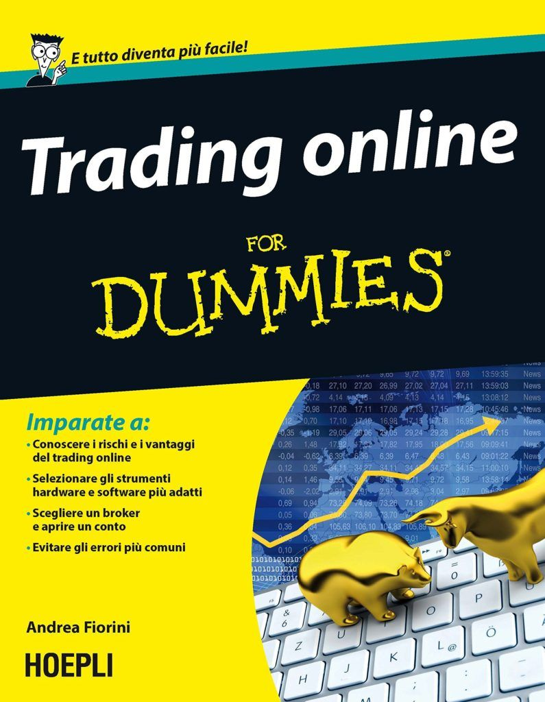 TRADING ONLINE FOR DUMMIES (Andrea Fiorini)
